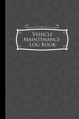 Vehicle Maintenance Log Book: Repairs And Maintenance Record Book for Cars, Trucks, Motorcycles and Other Vehicles with Parts List and Mileage Log, Grey Cover, 6 x 9 - Publishing, Moito