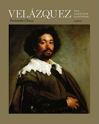 Vel Zquez: The Complete Paintings - Checa, Fernando