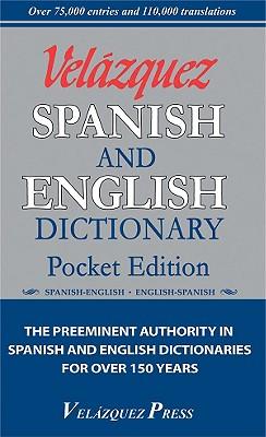 Velazquez Spanish and English Dictionary: Pocket Edition - Velazquez Press (Creator)