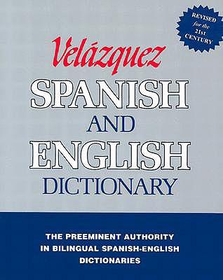 Velazquez Spanish and English Dictionary - Velazquez de La Cadena, Mariano, and Velazquez Press (Creator)