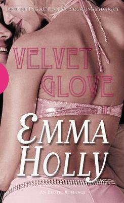 Velvet Glove - Holly, Emma