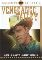 Vengeance Valley [Collector's Edition]