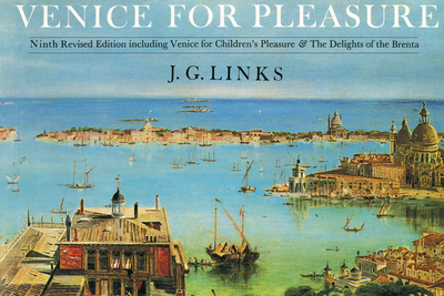 Venice for Pleasure - Links, J. G., and Morris, Jan (Introduction by)