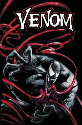 Venom by Daniel Way: The Complete Collection - Way, Daniel (Text by)