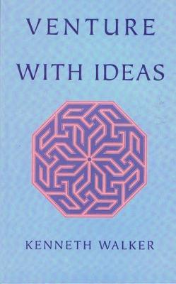 Venture with Ideas - Walker, Kenneth