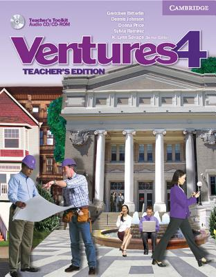 Ventures Level 4 Teacher's Edition with Teacher's Toolkit Audio CD/CD-ROM - Bitterlin, Gretchen, and Johnson, Dennis, and Price, Donna