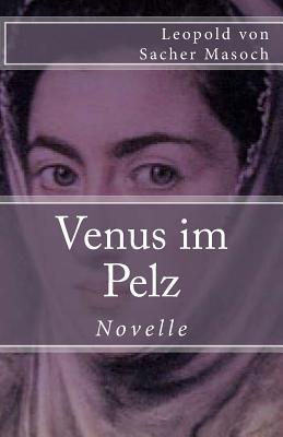 Venus Im Pelz - Von Sacher Masoch, Leopold