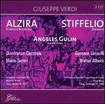 Verdi: Alzira; Stiffelio