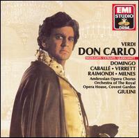 Verdi: Don Carlo [Highlights] - Delia Wallis (soprano); Giovanni Foiani (bass); Montserrat Caballé (soprano); Plácido Domingo (tenor);...