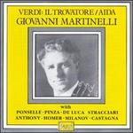 Verdi: Il Trovatore; Aida