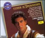 Verdi: Il Trovatore - Aldo Verrecchia (vocals); Alfredo Giacomotti (vocals); Anna di Stasio (vocals); Brigitte Fassbaender (vocals); Evgeny Nesterenko (vocals); Giorgio Zancanaro (vocals); Plácido Domingo (vocals); Rosalind Plowright (vocals); Walter Gullino (vocals)