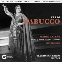 Verdi: Nabucco - Amalia Pini (vocals); Gino Bechi (vocals); Gino Sinimberghi (vocals); Iginio Ricco (vocals); Luciano della Pergola (vocals);...