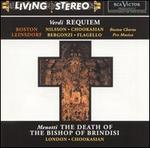 Verdi: Requiem; Menotti: The Death of the Bishop of Brindisi