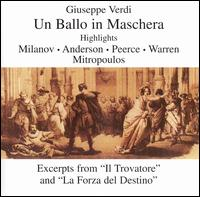 Verdi: Un Ballo in Maschera [Highlights] - Jan Peerce (vocals); Leonard Warren (vocals); Marian Anderson (vocals); Nicola Moscona (vocals); Roberta Peters (vocals);...