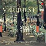 Verhulst: String Quartets, Op. 6, No. 1 & 2
