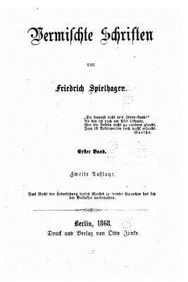 Vermischte Schriften - Spielhagen, Friedrich
