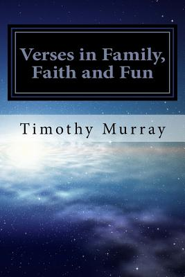 Verses in Family, Faith and Fun - Murray, Timothy