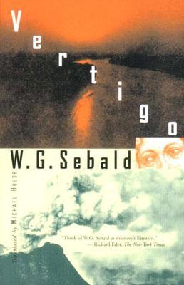 Vertigo - Sebald, W G, and Hulse, Michael (Translated by)