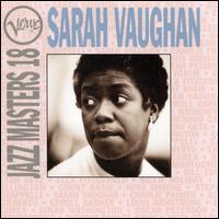 Verve Jazz Masters 18: Sarah Vaughan - Sarah Vaughan