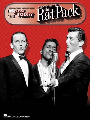 Very Best of the Rat Pack: E-Z Play Today Volume 163 - Hal Leonard Corp (Creator), and Martin, Dean, and Sinatra, Frank