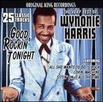 Very Best of Wynonie Harris: Good Rockin' Tonight
