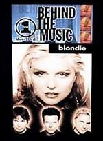 VH1: Behind the Music - Blondie