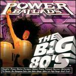 VH1: The Big 80's Power Ballads