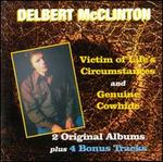 Victim of Life's Circumstances/Genuine Cowhide