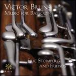 Victor Bruns: Music for Bassoon