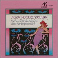 Victor Herbert: Souvenir - Teresa Ringholz (soprano); Eastman-Dryden Orchestra; Donald Hunsberger (conductor)