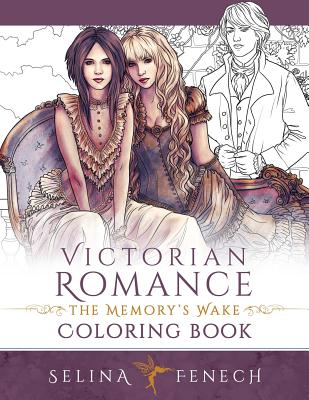 Victorian Romance - The Memory's Wake Coloring Book - Fenech, Selina