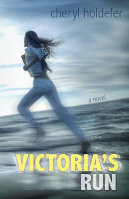 Victoria's Run - Holdefer, Cheryl