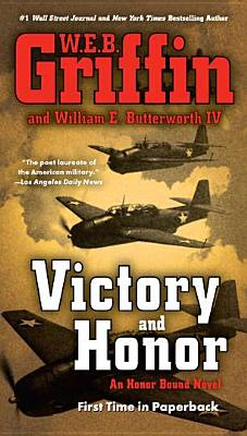 Victory and Honor - Griffin, W E B, and Butterworth, William E