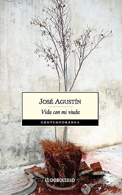 Vida Con Mi Viuda - Ramirez, Jose Agustin