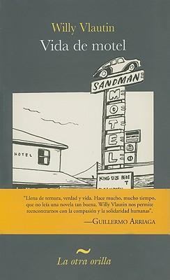 Vida de Motel - Vlautin, Willy