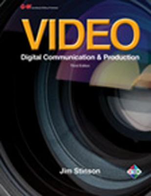 Video: Digital Communication & Production - Stinson, Jim