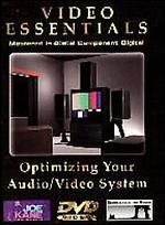 Video Essentials: Optimizing Your Audio/Video System