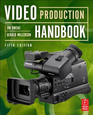 Video Production Handbook - Owens, Jim, and Millerson, Gerald