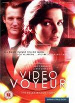 Video Voyeur: The Susan Wilson Story - Tim Hunter