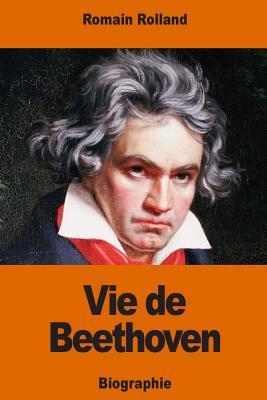 Vie de Beethoven - Rolland, Romain