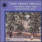 Vierne, Ropartz, Messiaen: Works for Violin and Piano