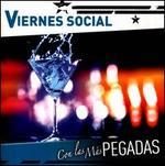 Viernes Social: Con Las M�s Pegadas