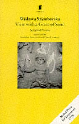 View with a Grain of Sand: Selected Poems - Szymborska, Wislawa