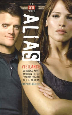 Vigilance - Abrams, J J, and Ruditis, Paul