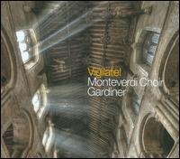 Vigilate! - Monteverdi Choir (choir, chorus); John Eliot Gardiner (conductor)
