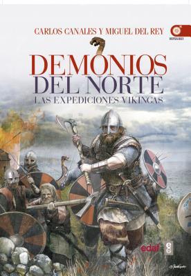 Vikingos, Los Demonios del Norte - Del Rey, Miguel