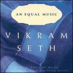 Vikram Seth: An Equal Music