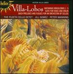 Villa-Lobos: Bachianas Brasileiras 1 & 5; Suite for Voice & Violin; etc.