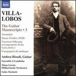 Villa-Lobos: The Guitar Manuscripts, Vol. 3