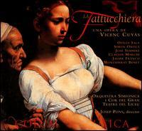Vincenç Cuyàs: La Fattucchiera - Claudia Marchi (vocals); Javier Franco (vocals); José Sempere (vocals); Montserrat Benet (vocals); Ofelia Sala (vocals);...